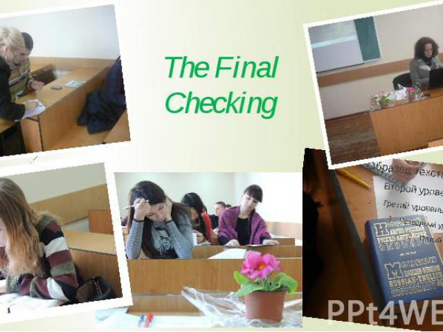 The Final Checking