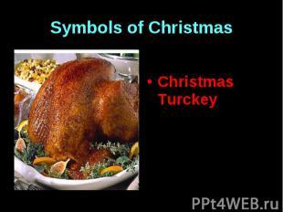 Symbols of Christmas Christmas Turckey