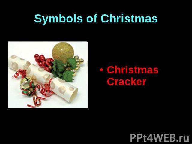 Symbols of Christmas Christmas Cracker