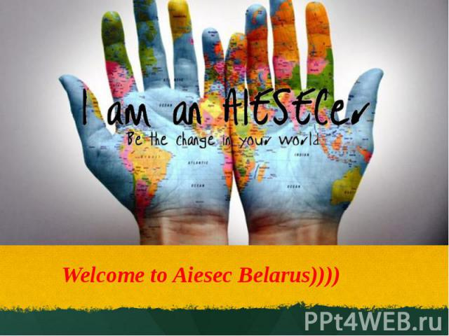 Welcome to Aiesec Belarus))))