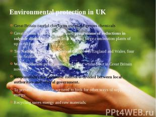 Environmental protection in UK Great Britain careful checks on use of dangerous
