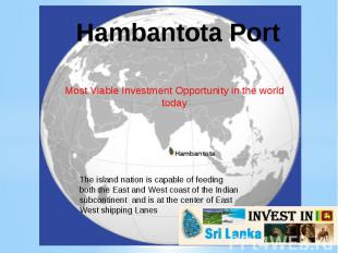 Hambantota PortMost Viable Investment Opportunity in the world today