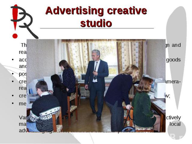 Advertising creative studio There is in-depth specialization dealt with problems of design and realization integrated brand-communication campaign:acquisition of marketing information in specific branches of goods and services;positioning brand conc…