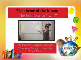 The theme of the lesson: Music. The world's Biggest Band. The teacher of English
