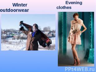 Winter outdoorwear Winter outdoorwear