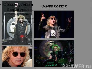 JAMES KOTTAK