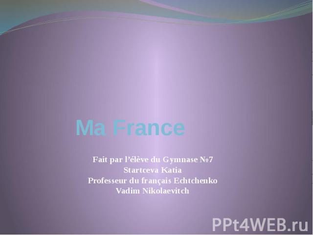 Ma France