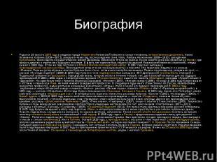 БиографияРодился 26 августа1870 годав уездном городеНаровчате&