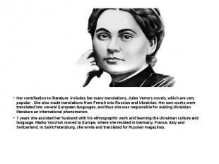 Her contribution to literature includes her many translations, Jules Verne's nov