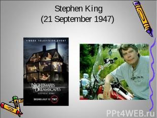 Stephen King(21 September 1947)