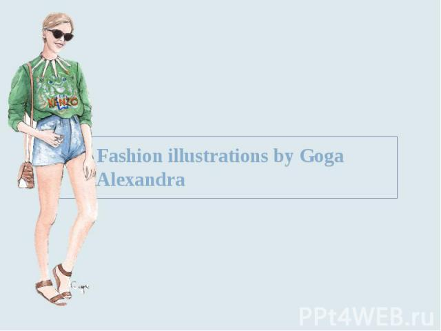 Fashion illustrations by Goga Alexandra