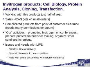 Invitrogen products: Cell Biology, Protein Analysis, Cloning, Transfection. Work