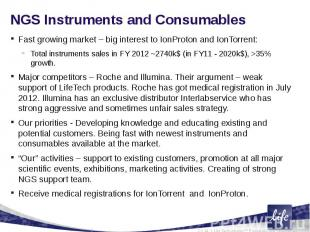 NGS Instruments and ConsumablesFast growing market – big interest to IonProton a