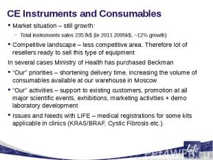 CE Instruments and ConsumablesMarket situation – still growth:Total instruments