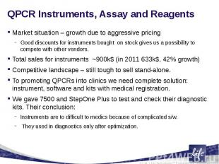 QPCR Instruments, Assay and ReagentsMarket situation – growth due to aggressive