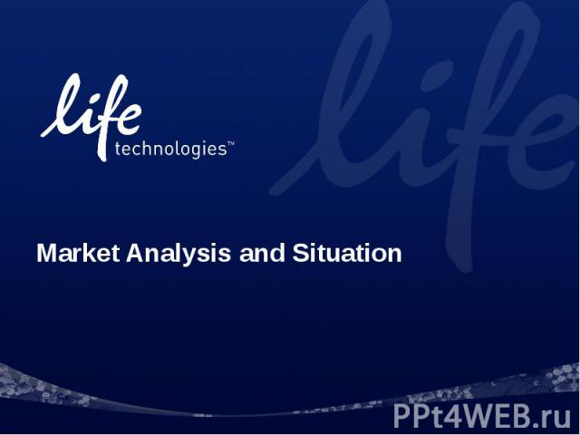 Market Analysis and Situation