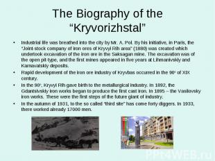 """The Biography of the """"Kryvorizhstal""""Industrial life was breathed into the city b"""