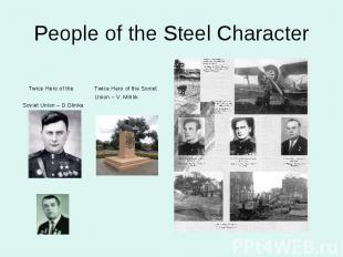 People of the Steel Character Twice Hero of the Twice Hero of the Soviet Union –