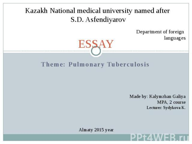ESSAY Theme: Pulmonary Tuberculosis