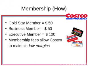 Gold Star Member = $ 50 Gold Star Member = $ 50 Business Member = $ 50 Executive