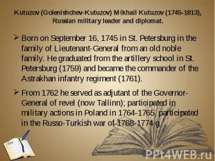 Kutuzov (Golenishchev-Kutuzov) Mikhail Kutuzov (1745-1813), Russian military lea