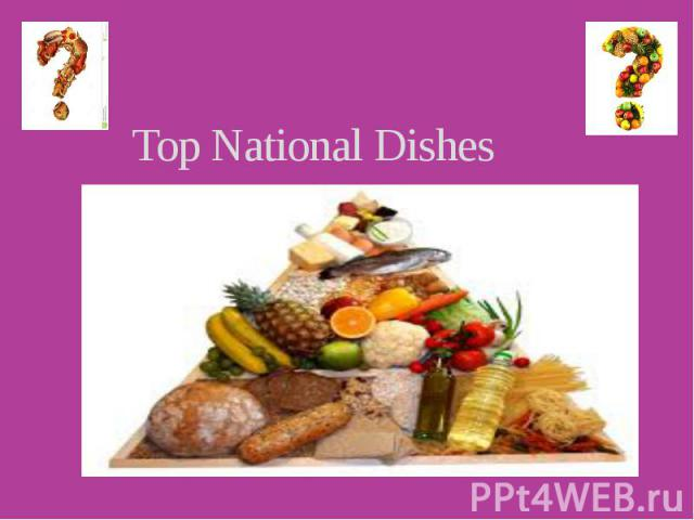 Top National Dishes