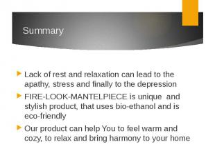 SummaryLack of rest and relaxation can lead to the apathy, stress and finally to