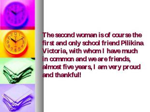 The second woman is of course the first and only school friend Pilikina Victoria