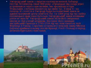 Ужгородський замок з округою належали князеві Лаборцу. Нестор Летописець пише 89