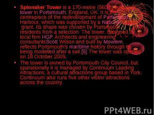 Spinnaker Toweris a 170-metre (560ft) landmarktowerin&nb