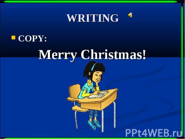 WRITING COPY: Merry Christmas!