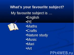 What's your favourite subject?
