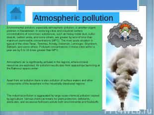 Atmospheric pollution Environmental pollution, especially atmospheric pollution,