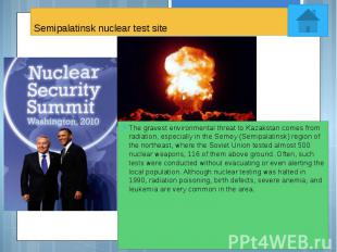 Semipalatinsk nuclear test site The gravest environmental threat to Kazakstan co