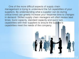 One of the more difficult aspects of supply chain management is trying to unders