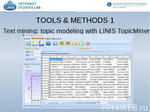 TOOLS & METHODS 1 Text mining: topic modeling with LINIS TopicMiner Screensh