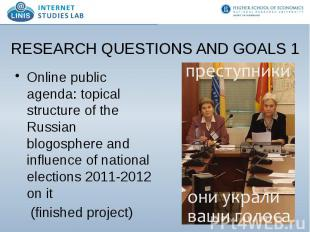 RESEARCH QUESTIONS AND GOALS 1 Online public agenda: topical structure of the Ru