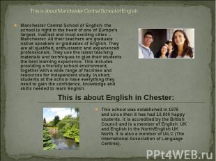 Manchester Central School of English- the school is right in the heart of one of