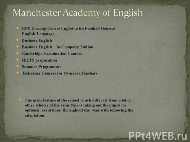 CPE Evening Course English with Football General English Language CPE Evening Course English with Football General English Language Business English Business English – In Company Tuition Cambridge Examination Courses IELTS preparation Summer Program…