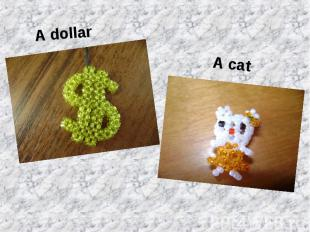 A dollar A dollar