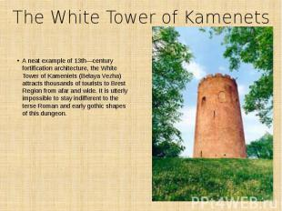 The White Tower of Kamenets A neat example of 13th―century fortification archite