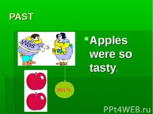 Apples were so tasty. Apples were so tasty.