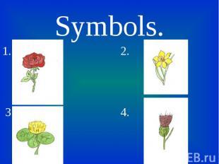 Symbols. Symbols. 1. 2. 3. 4.