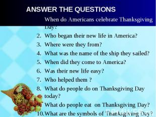 When do Americans celebrate Thanksgiving Day? When do Americans celebrate Thanks