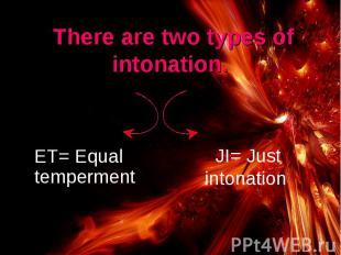 ET= Equal temperment ET= Equal temperment