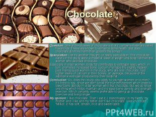 Question: One of the plusses of chocolate is that it contains materials called f