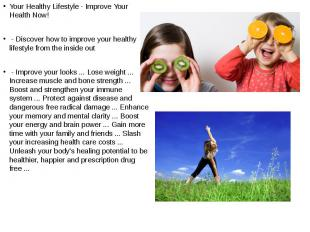 Your Healthy Lifestyle - Improve Your Health Now! Your Healthy Lifestyle - Impro