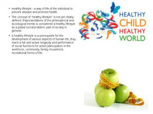Healthy lifestyle - a way of life of the individual to prevent disease and promo
