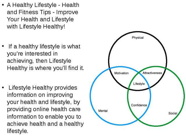 A Healthy Lifestyle - Health and Fitness Tips - Improve Your Health and Lifestyle with Lifestyle Healthy! A Healthy Lifestyle - Health and Fitness Tips - Improve Your Health and Lifestyle with Lifestyle Healthy! If a healthy lifestyle is what you're…