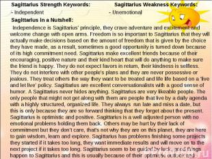 Sagittarius Strength Keywords: Sagittarius Weakness Keywords:   Sagi